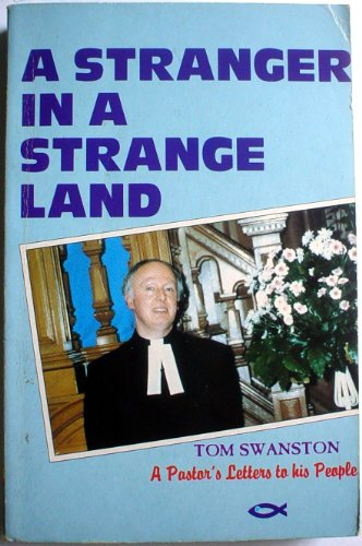 9781871676839: A stranger in a strange land: A pastor's letters to his people