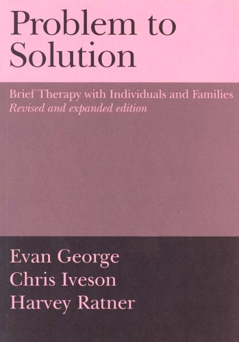 9781871697650: Problem to Solution: Brief Therapy with Individuals and Families