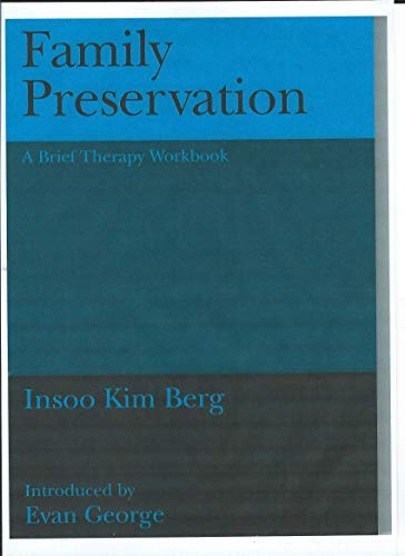 9781871697674: Family Preservation: A Brief Therapy Workbook