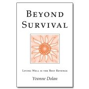 9781871697742: Beyond Survival: Living Well is the Best Revenge