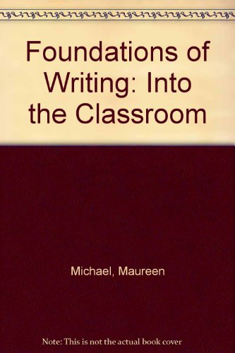 9781871707397: Foundations of Writing: Into the Classroom