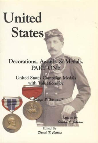 United States Decorations, Awards & Medals, Part One, United States Campaign Medals with Valuations
