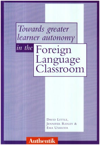 9781871730616: Towards Greater Learner Autonomy in the Foreign Language Classroom