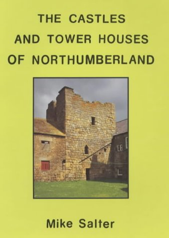 9781871731316: Castles and Tower Houses of Northumberland