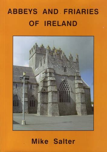 Medieval Abbeys and Friaries of Ireland