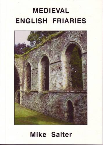 9781871731873: Medieval English Friaries