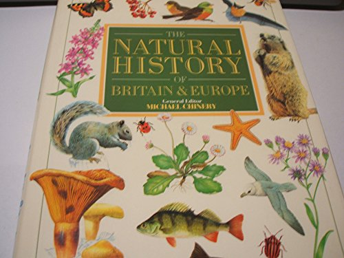9781871745030: THE NATURAL HISTORY OF BRITAIN & EUROPE