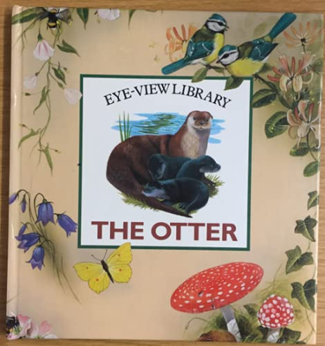 9781871745702: The Otter (Eye View Library)