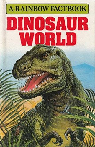 9781871745825: Dinosaur World (Factbook)