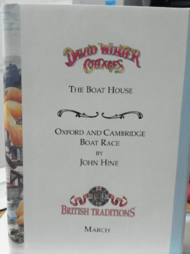 David Winter Cottages (March, The Boat House & Oxford and Cambridge Boat Race.