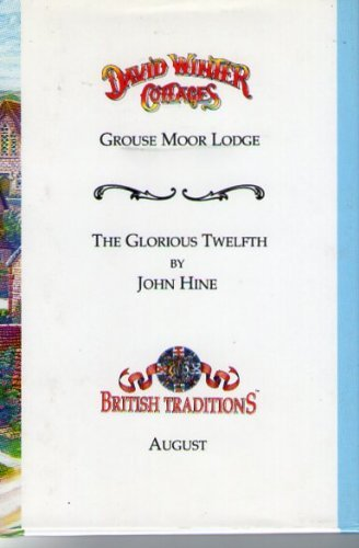 David Winter Cottages) BRITISH TRADITIONS. August. GROUSE: John Hines