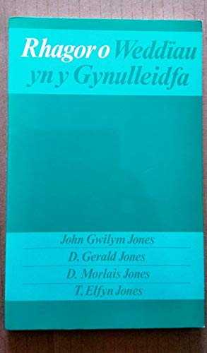 Rhagor o Weddiau yn y Gynulleidfa: John Gwilym Jones
