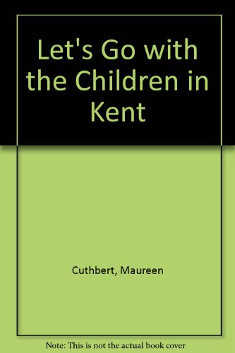 9781871808865: Let's Go with the Children in Kent