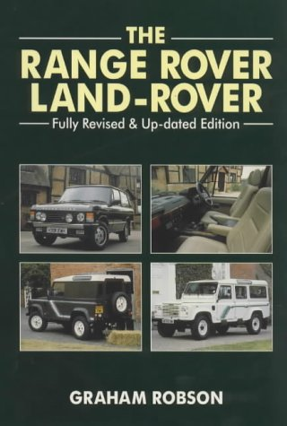 The Land Rover//Range Rover: Graham Robson