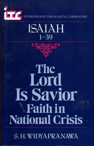 Lord Is Saviour : Faith in National: S.H. Widyapranawa