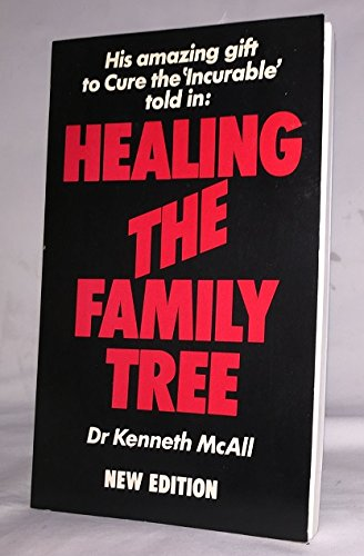 Guide to Healing the Family Tree: McAll, Kenneth