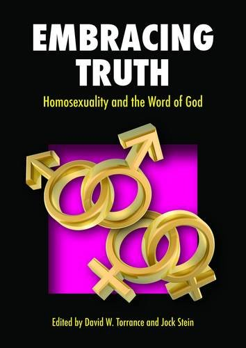 9781871828740: Embracing Truth: Homosexuality and the Word of God