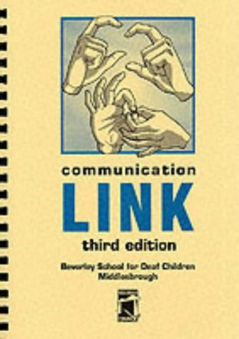 Communication Link: A Dictionary of Signs: Beverley School