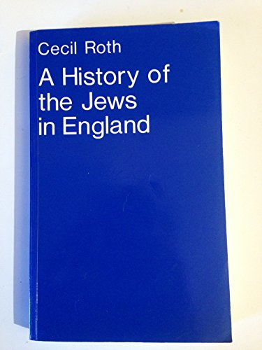 History of the Jews in England: Roth, Cecil