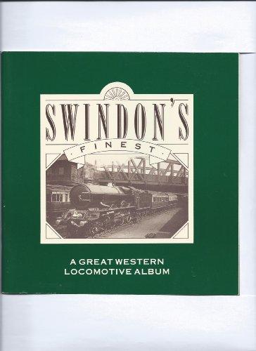 9781871853032: Swindon's Finest: An Album Of Locomotive Photographs