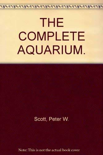 9781871854633: THE COMPLETE AQUARIUM.