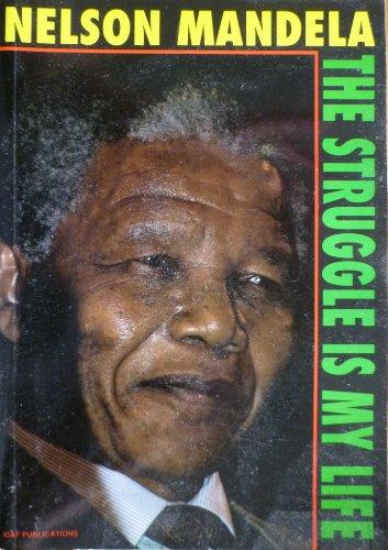 9781871863086: Nelson Mandela: The Struggle Is My Life