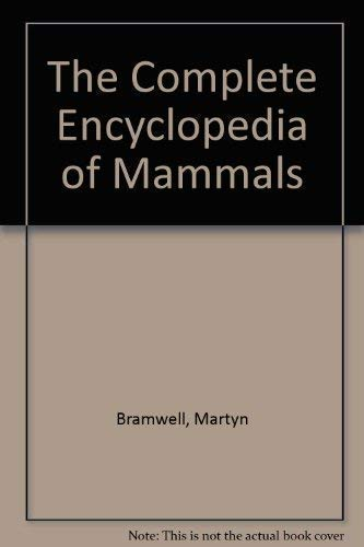 9781871869163: The Complete Encyclopedia of Mammals