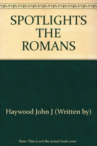 9781871869903: SPOTLIGHTS THE ROMANS