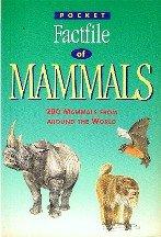 9781871869958: Pocket Factfile of Mammals (Pocket factfiles)