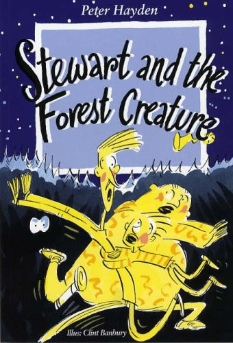 Stewart and the Forest Creature (Stringy Simon series): Hayden, Peter