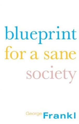 9781871871609: Blueprint for a Sane Society