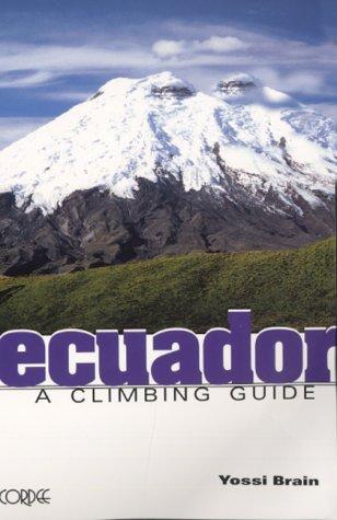 9781871890136: Ecuador: A Climbing Guide