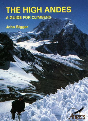 9781871890389: The High Andes: A Guide for Climbers