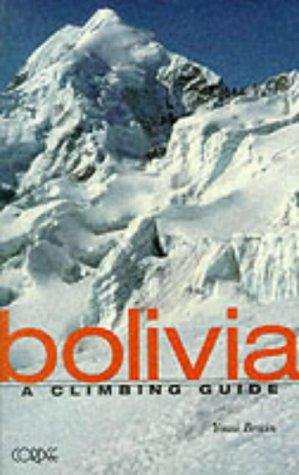 9781871890488: Bolivia:A Climbing Guide