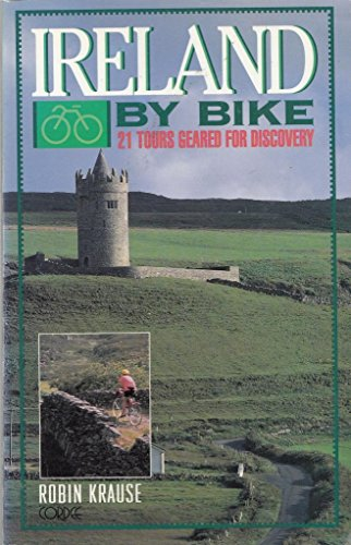 9781871890815: Ireland by Bike: 21 Tours Geared for Discovery