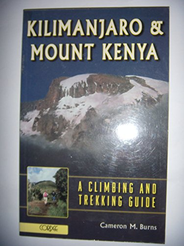 9781871890983: Kilimanjaro and Mount Kenya: A Climbing and Trekking Guide