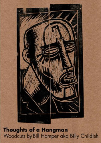 9781871894080: Thoughts of a Hangman: Woodcuts by Billy Hamper Aka Billy Childish