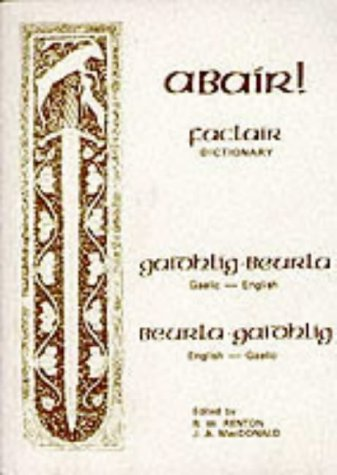Abair: Gaelic-English, English-Gaelic Dictionary