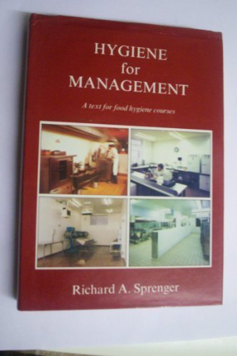 HYGIENE FOR MANAGEMENT: A Text for Food Hygiene Courses (Fifth Edition)