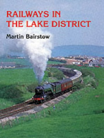Railways in The Lake Disitrict