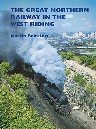 9781871944198: The Great Northern Railway in the West Riding