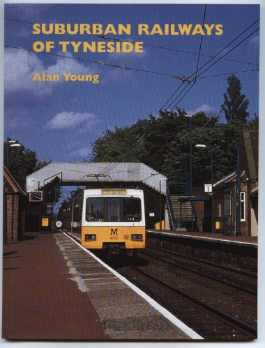 Suburban Railways of Tyneside (9781871944204) by Young, Alan