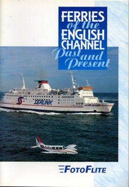 9781871947137: Ferries of the English Channel: v. 1: Past and Present