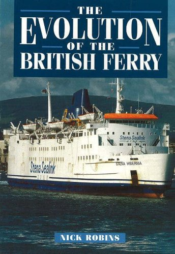 9781871947311: The Evolution of the British Ferry