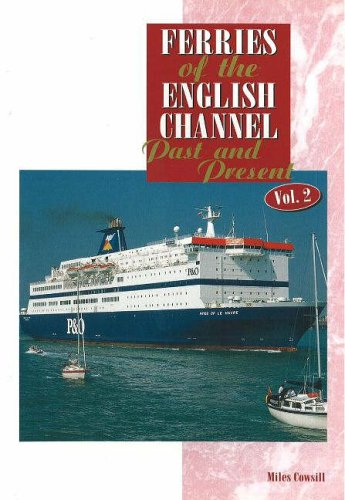 9781871947434: Ferries of the English Channel: Past and Present: v. 2