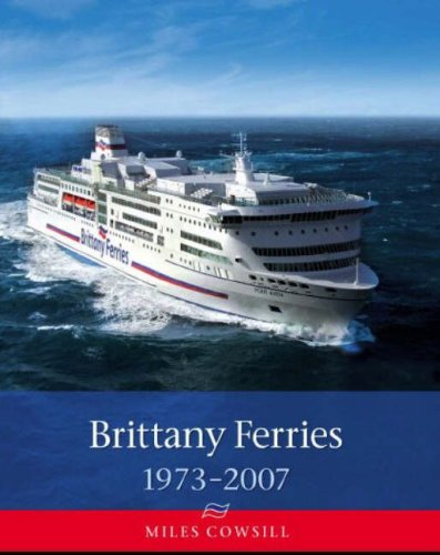 9781871947892: Brittany Ferries, 1973-2007
