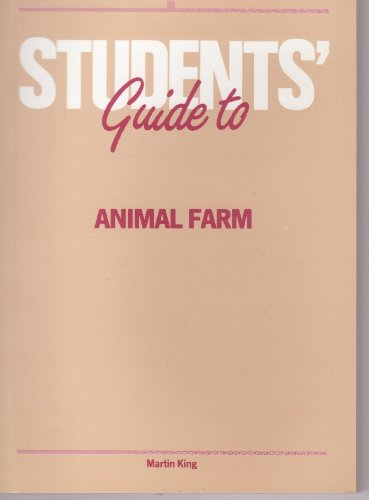 Students' Guide to George Orwell's 'animal Farm: Martin King