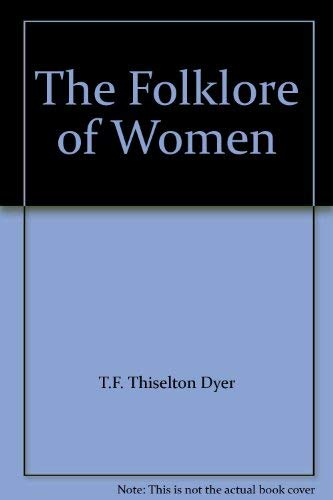 9781871948370: The Folklore of Women