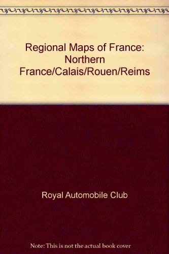 9781871967166: Regional Maps of France: Northern France/Calais/Rouen/Reims