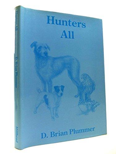 HUNTERS ALL. By Brian Plummer.: Plummer (David Brian). (1936-2003).